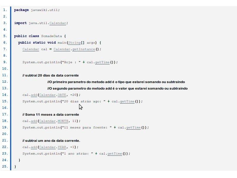 Somando e subtraindo dias de uma data em Java, com exemplo